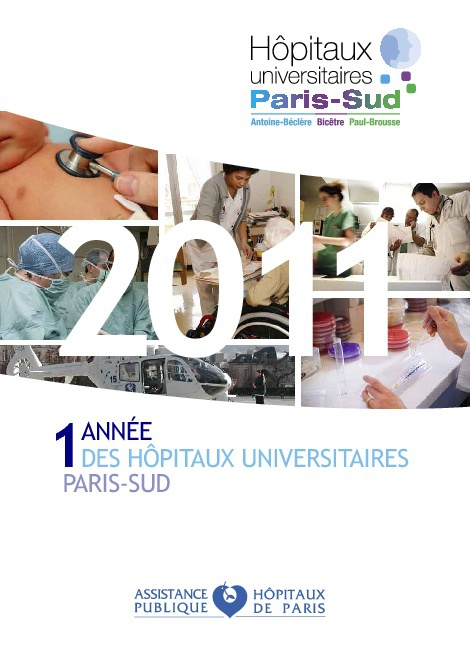 Une année des Hôpitaux universitaires Paris-Sud