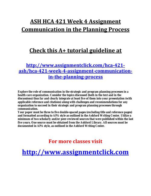 ASH HCA 421 Week 4 Assignment Communication in the Planning Proc