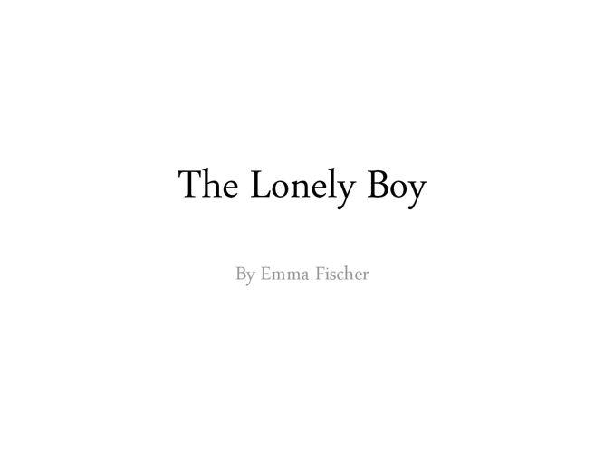 The Lonely Boy  PPT