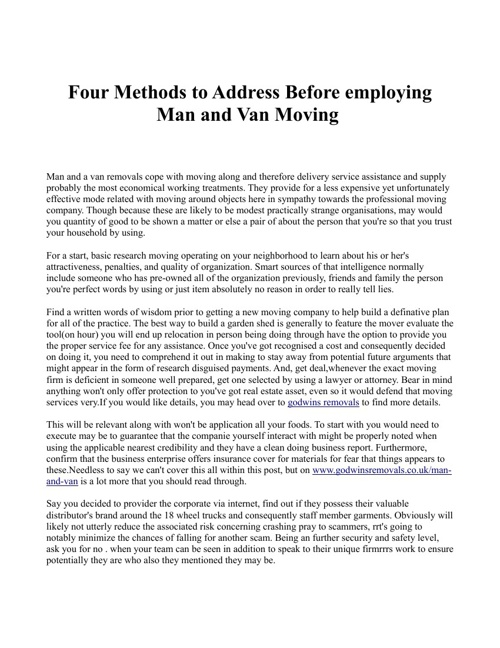 Four Methods to Address Before employing Man and Van Moving