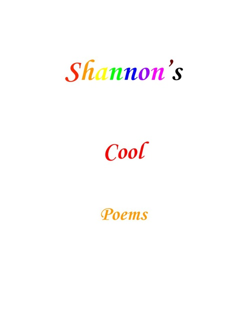 Shannon's Cool Poems