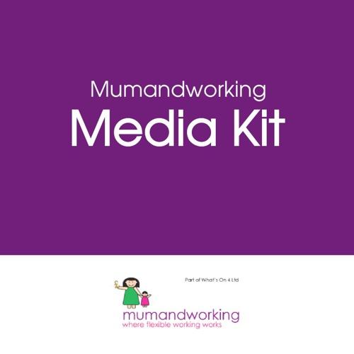 Mumandworking Media Kit