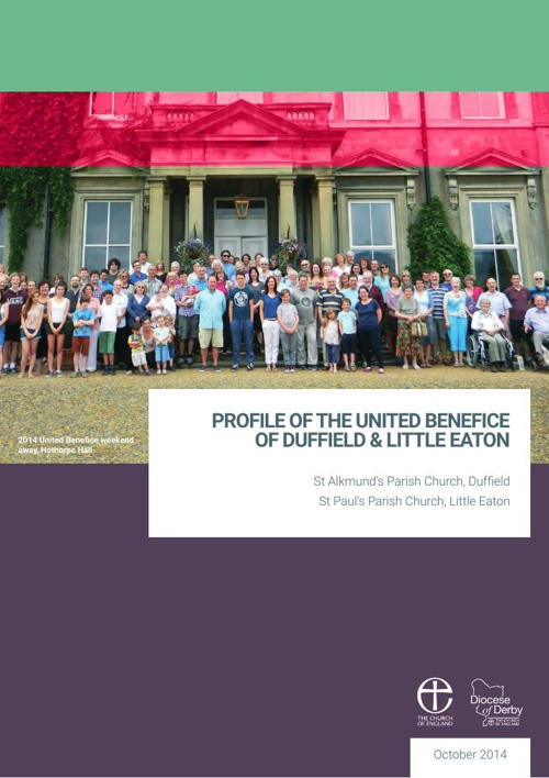 Parish Profile of the United Benefice of Duffield and Little Eat