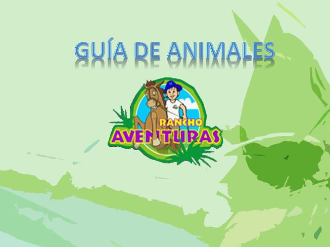 Guia Animales Rancho Aventuras