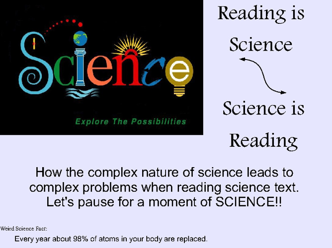 Reading is Science but Science is Reading!
