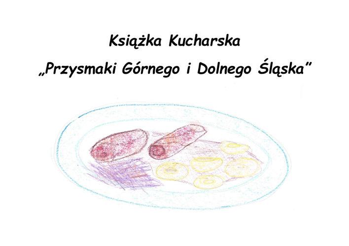 Książka Kucharska Przysmaki Górnego i Dolnego Śląska 2