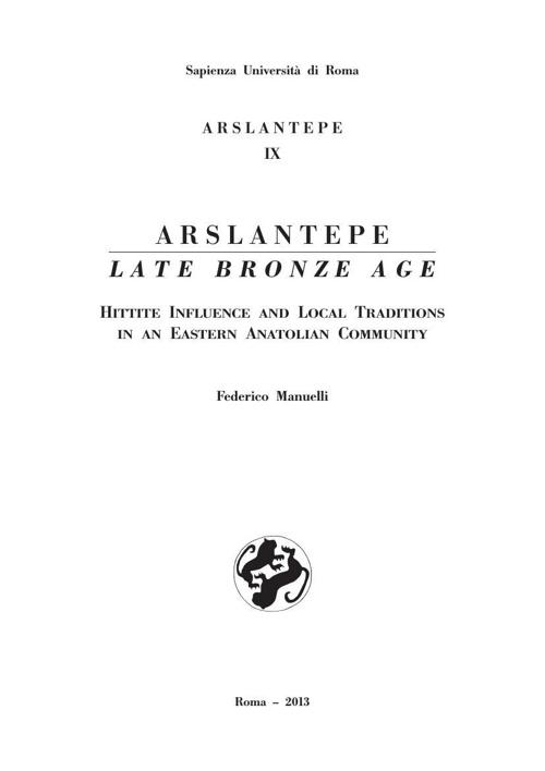 Arslantepe, Late Bronze Age
