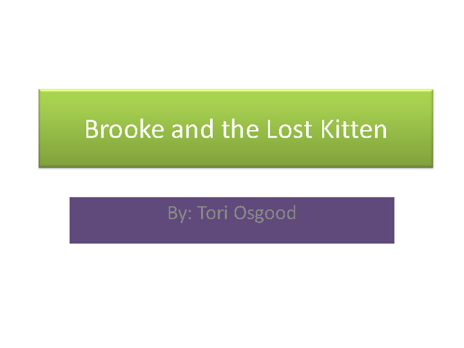 Brooke and the Lost Kitten by Tori Osgood