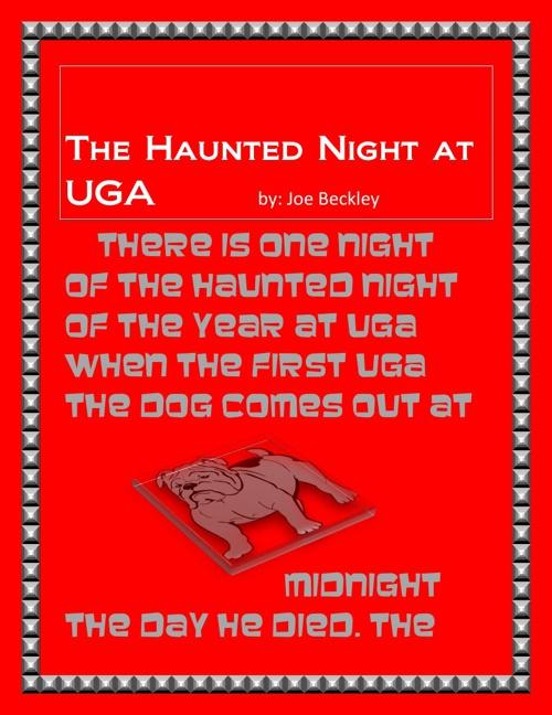 The Haunted Night at UGA
