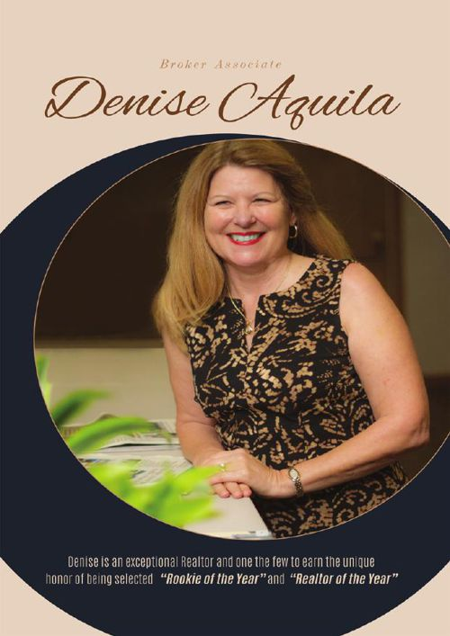 Denise Aquila A Truly Remarkable Realtor