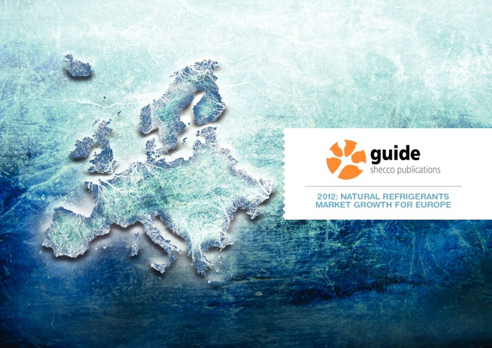 GUIDE 2012: Natural Refrigerants - Market Growth for Europe