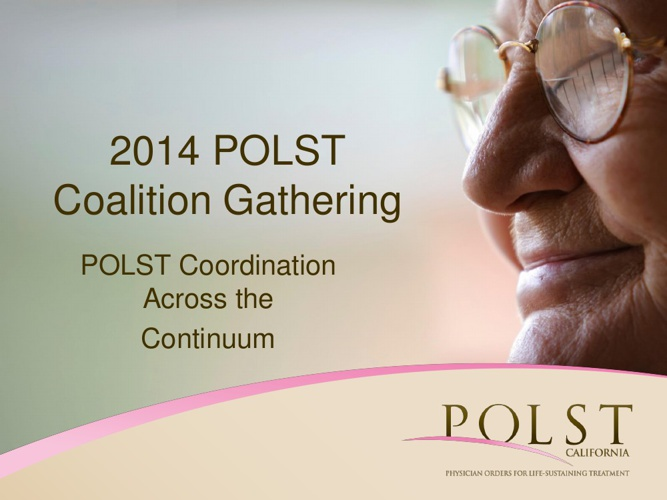 2014 POLST Coalition Gathering version 3