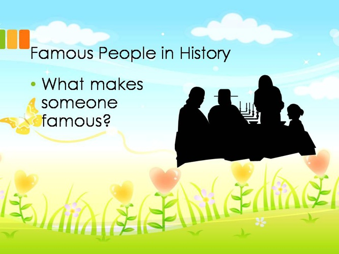 Famous People in History (2)