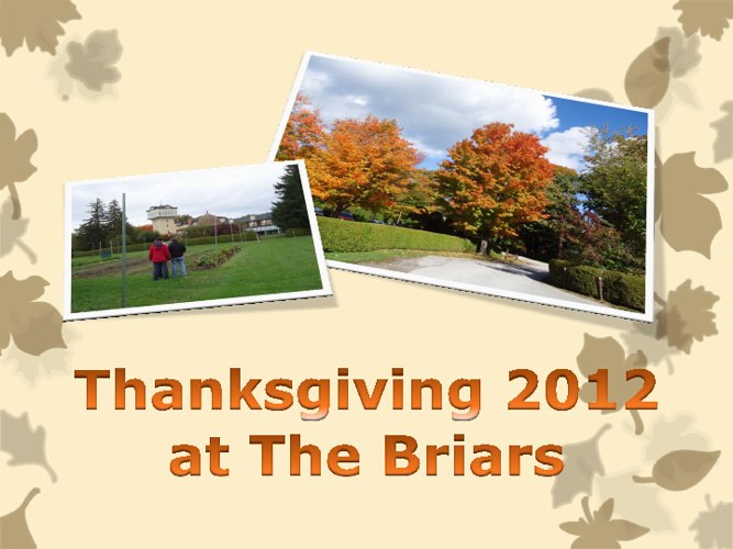 Thanksgiving at the Briars