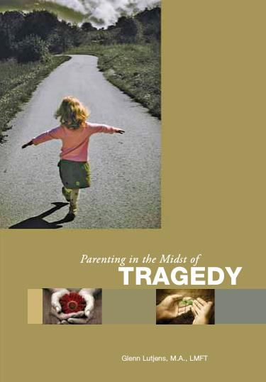 Parenting in the Midst of Tragedy