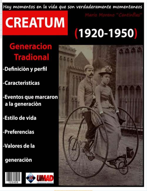 Generación Tradicional. CREATUM