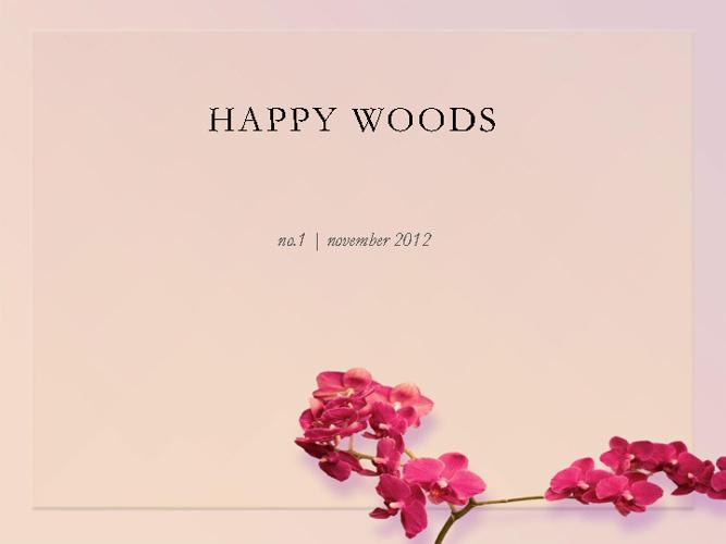 Happy Woods no.1 2012