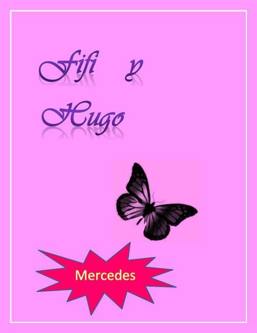 Fifí y Hugo - Mercedes.