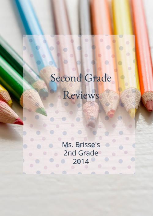 Ms. Brisse's 2nd Grade Reviews
