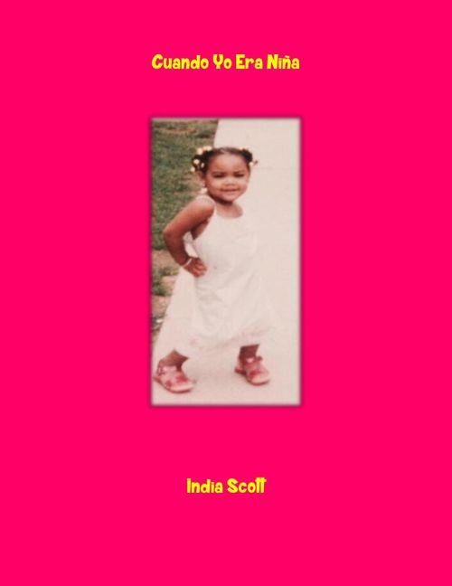 Cuando Yo Era Niña - Scott, India