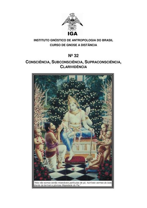 Consciência, Subconsciência, Superconsciência e Clarividência