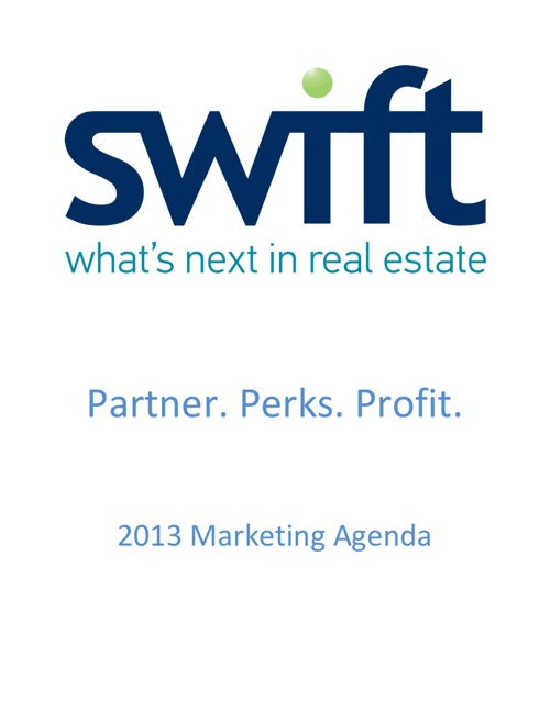Swift Marketing First Quarter 2013