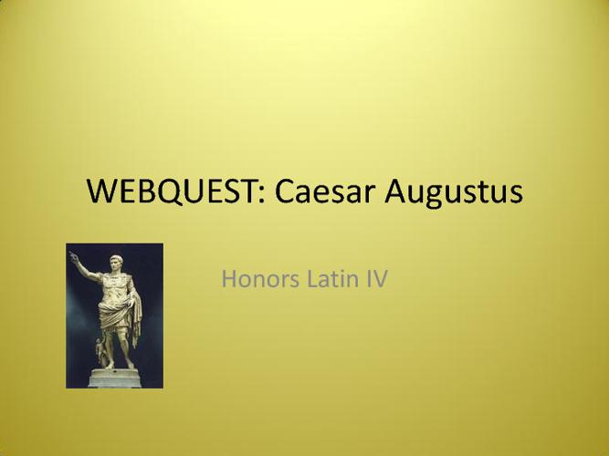 WebQuest - Caesar Augustus