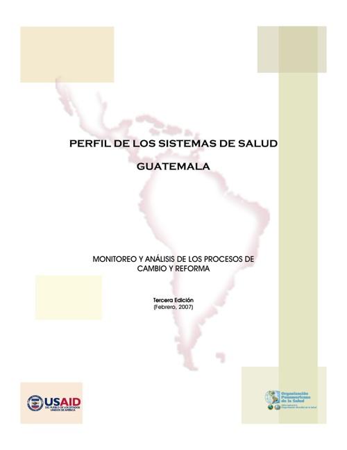 Perfil de Sistema de Salud en Guatemala
