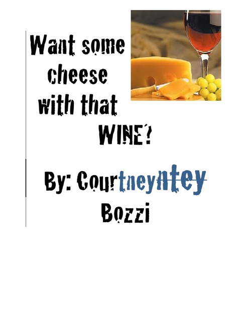 Want Some Cheese With That Wine?