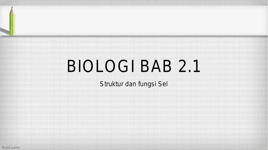 BIOLOGI BAB 2.1