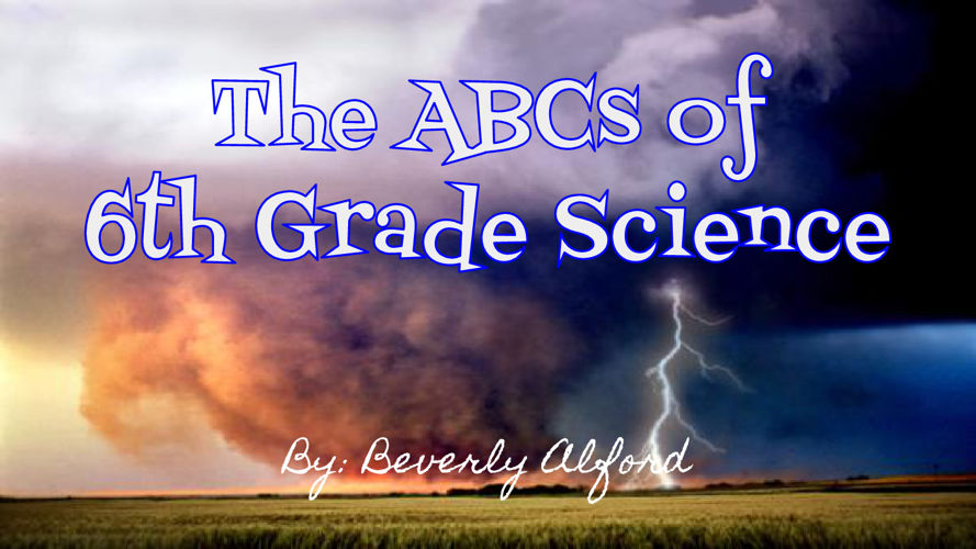 The ABCs of 6th Grade
