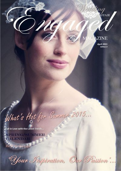 The Wedding Affair 'Engaged' Magazine April 2015