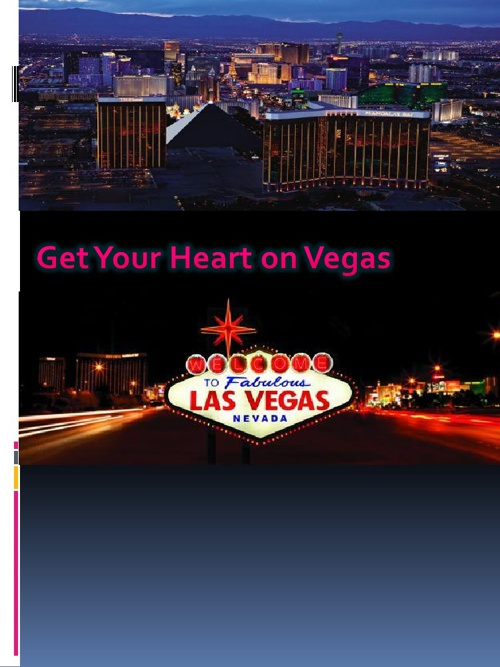 Get Your Heart on Vegas