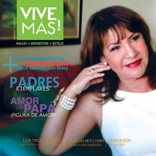 Revista Vive Más Julio Agosto 2013.Edición Padres Ejemplares