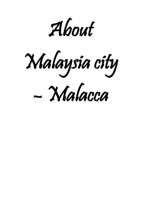 About Malaysia City