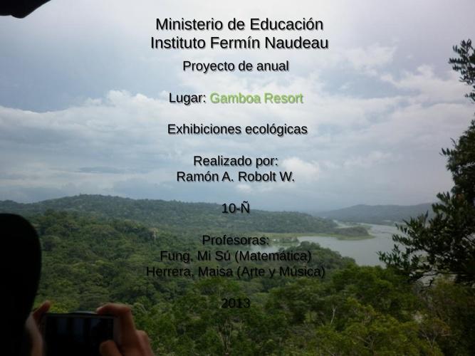 Exhibiciones de Gamboa