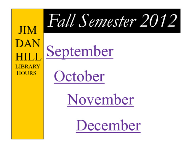 JDH Library Fall Hours 2012