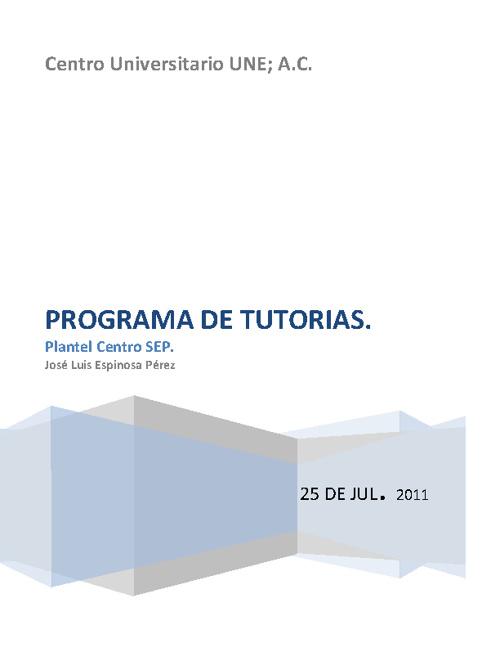 PROGRAMA INSTITUCIONAL DE TUTORIAS ACADEMICAS. SEDE CENTRO SEP