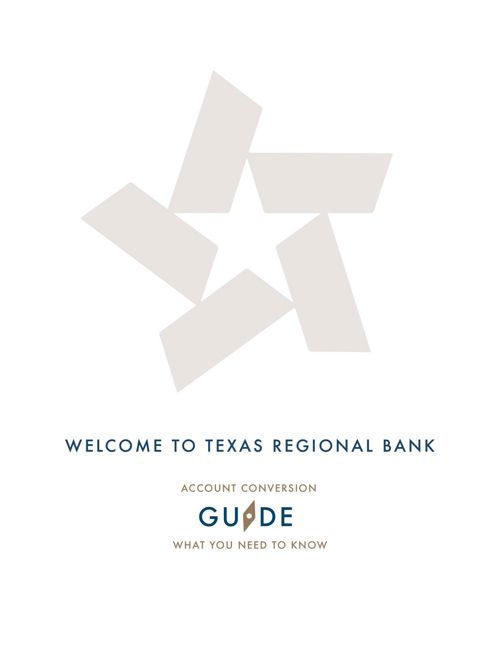 Texas Regional Bank - Conversion Guide