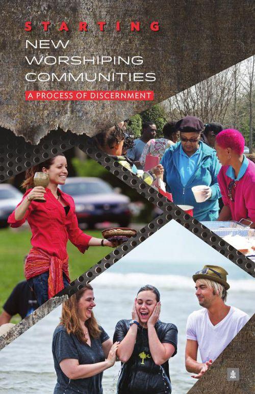 Starting New Worshiping Communities