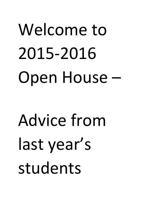 2015 - 2016 open house