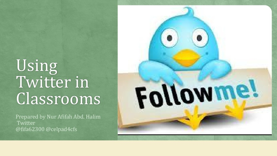 Using Twitter in Classrooms