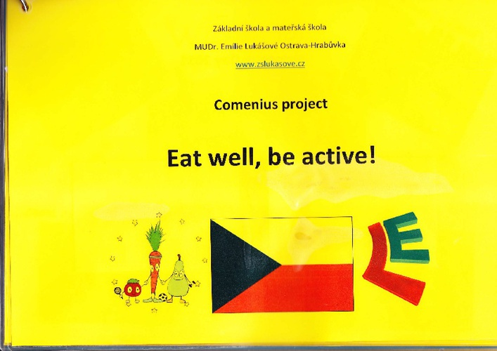 Eat well, be active! - Comenius project