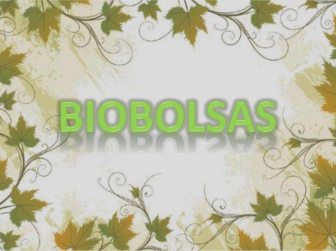 BioBolsas