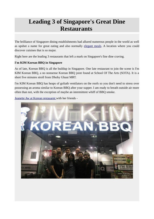 Leading 3 of Singapore's Great Dine Restaurants