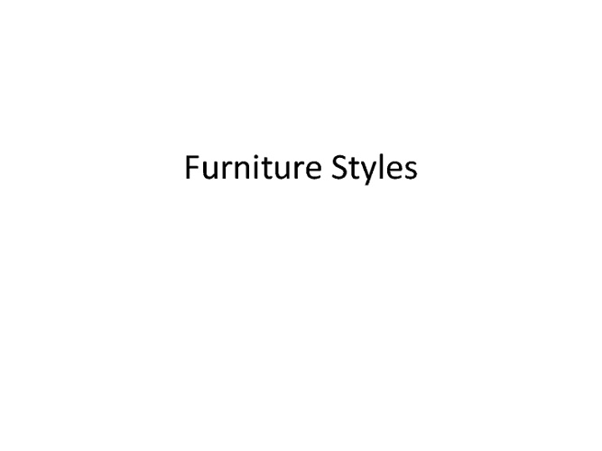 Furniture styles