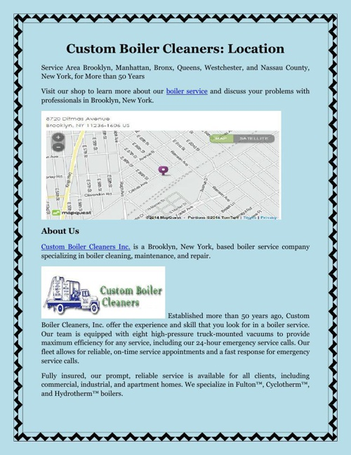 Custom Boiler Cleaners Location