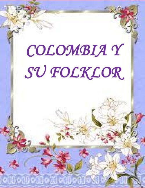 FOLCLOR COLOMBIANO