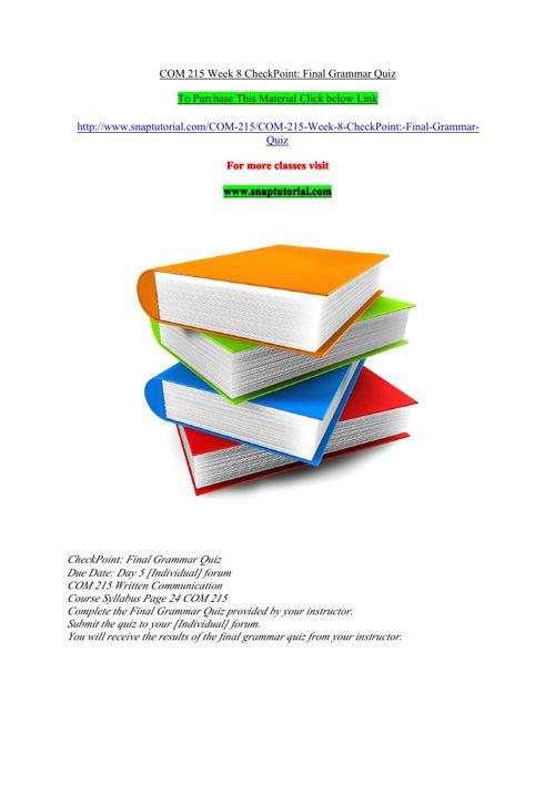 COM 215 Week 8 CheckPoin  Final Grammar Quiz