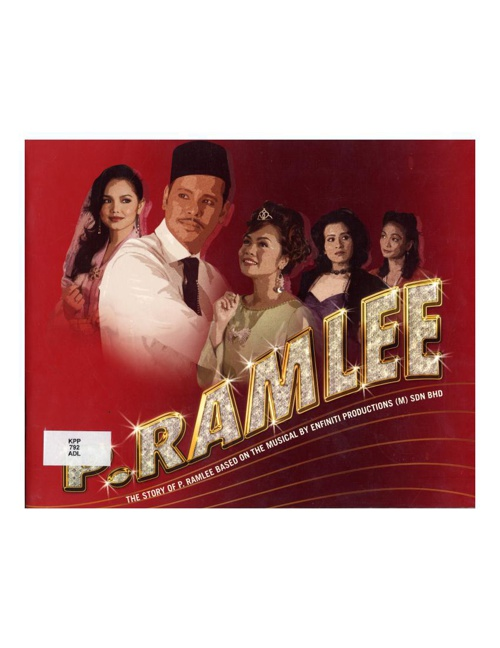 P Ramlee. The Story of P.Ramlee
